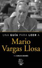 Una guía para leer a Mario Vargas Llosa (ebook)