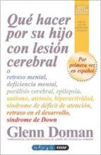 ¿Qué hacer por su hijo con lesión cerebral? (ebook)
