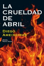La crueldad de abril (ebook)