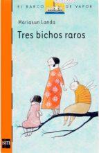 TRES BICHOS RAROS (EBOOK-EPUB)
