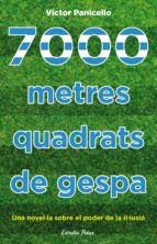 7000 metres quadrats de gespa (ebook)