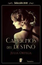 Caprichos del destino (ebook)