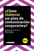 ¿CÓMO ELABORAR UN PLAN DE COMUNICACIÓN CORPORATIVA?