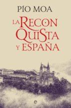 La Reconquista y España (ebook)