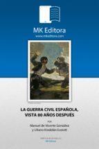 La Guerra Civil española vista 80 años después (ebook)