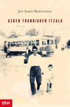 Azken tranbiaren itzala (ebook)