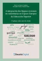 A integracion das linguas rexionais ou minoritarias no Espazo Europeo da Educación Superior: O galego como caso de estudo (ebook)