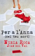Per a l'Anna (del teu mort) (ebook)