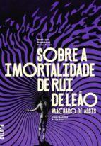 Sobre a imortalidade de Rui de Leão (ebook)