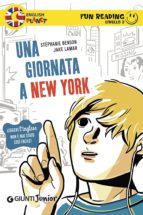 Una giornata a New York. Fun Reading - Livello 2 (ebook)