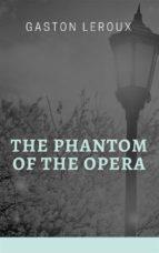 The Phantom of the Opera (ebook)