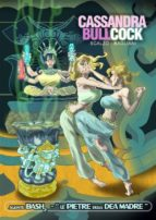 CASSANDRA BULLCOCK 2 - Le Pietre della Dea Madre (ebook)