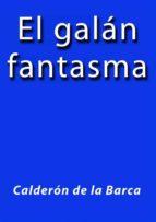 El galan fantasma (ebook)