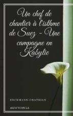 Un chef de chantier à l'isthme de Suez - Une campagne en Kabylie (ebook)