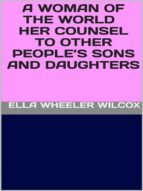 A Woman of the World - Her Counsel to Other People's Sons and Daughters (ebook)