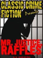 Mr. Justice Raffles (ebook)