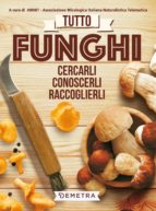 Tutto funghi (ebook)