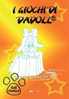 I giochi di Dadoll® (ebook)