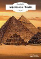 Aspettando l'Egitto (ebook)