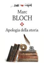 Apologia della storia o Mestiere di storico (ebook)