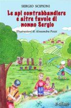 Le api contrabbandiere e altre favole di nonno Sergio (ebook)
