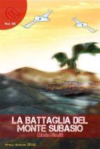 La Battaglia del Monte Subasio (ebook)