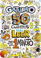 50 cuentos para leer en 1 minuto (Gaturro) (ebook)