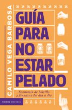 Guía para no estar pelado (eBook)