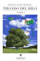 Tirando del Hilo Tomo I (ebook)