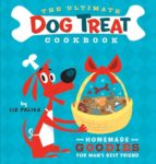 The Ultimate Dog Treat Cookbook (ebook)
