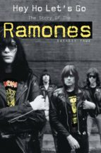 Hey Ho Let's Go: The Story of the Ramones (ebook)