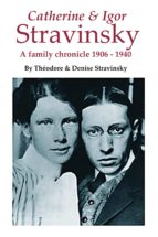 STRAVINSKY: A FAMILY CHRONICLE