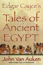 Edgar Cayce's Tales of Ancient Egypt (ebook)