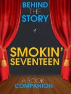 Smokin' Seventeen - Behind the Story (A Book Companion) (ebook)