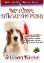 Josey E Cookie: Un Natale Un Po' Speciale (ebook)