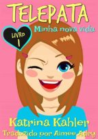 Telepata Minha Nova Vida  Livro 1 (ebook)