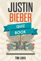 Justin Bieber Quiz Book