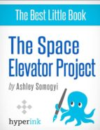 THE SPACE ELEVATOR PROJECT