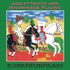 Smileytooth & Bushwack Plaque (ebook)