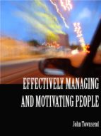 Effectively Managing and Motivating People (ebook)