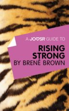 A Joosr Guide to… Rising Strong by Brené Brown (ebook)