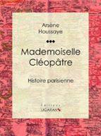 Mademoiselle Cléopâtre (ebook)