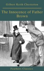The Innocence of Father Brown (Feathers Classics) (ebook)