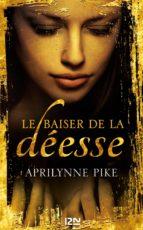 LE BAISER DE LA DÉESSE - TOME 1