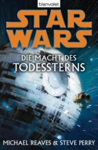 STAR WARS. DIE MACHT DES TODESSTERNS