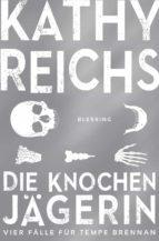 Die Knochenjägerin (ebook)