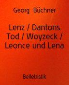 Lenz / Dantons Tod / Woyzeck / Leonce und Lena (ebook)