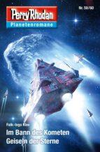 Planetenroman 59 + 60: Im Bann des Kometen / Geiseln der Sterne (ebook)