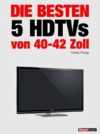 Die besten 5 HDTVs von 40 bis 42 Zoll