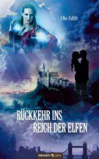 Rückkehr ins Reich der Elfen (ebook)